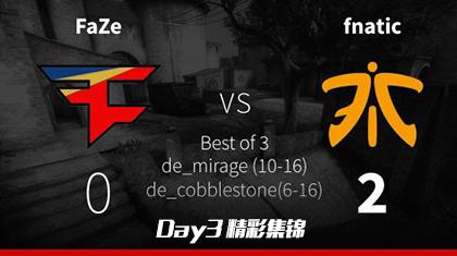MLG哥伦布Day3:FaZe vs fnatic精彩集锦