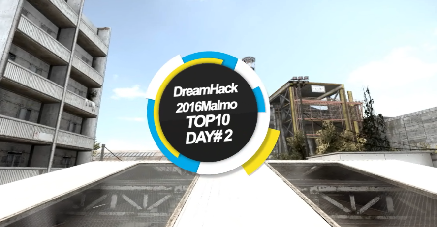 DreamHack马尔默TOP10day#2
